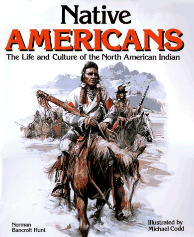 An examination of the life and culture of the native americans