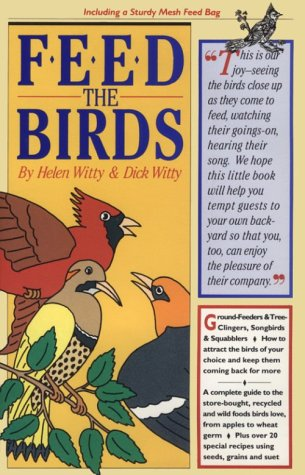 Wxicof wild bird books a complete guide to the store bought recycled and wild bird foods birds love from apples to wheat germ plus over 20 special recipies using forumfinder Gallery