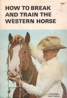 how to break horses book